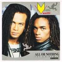 MILLI VANILLI ALL OR NOTHING (  the U.S.Remix  ) / DREAMS TO REMEMBER ( radio mix  )