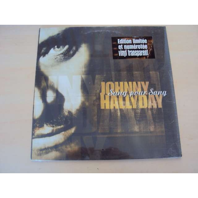 JOHNNY HALLYDAY SANG POUR SANG (VOCAL VERSION 4'15) 1999 EU - TIRAGE LIMITE VINYL TRANSPARENT