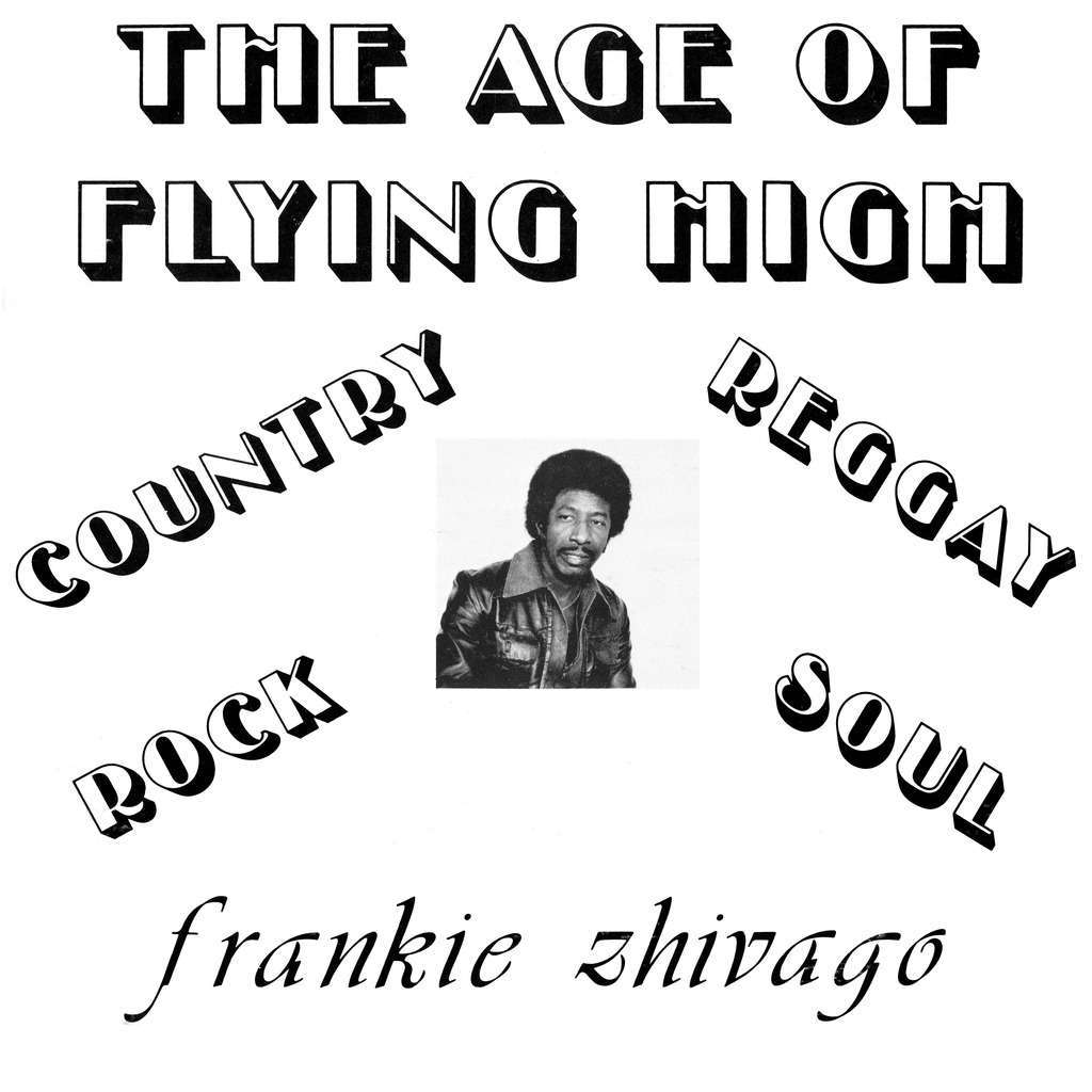 Frankie Zhivago The age of flying high