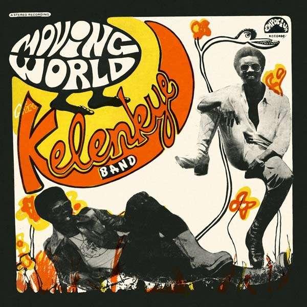 Kelenkye Band Moving world