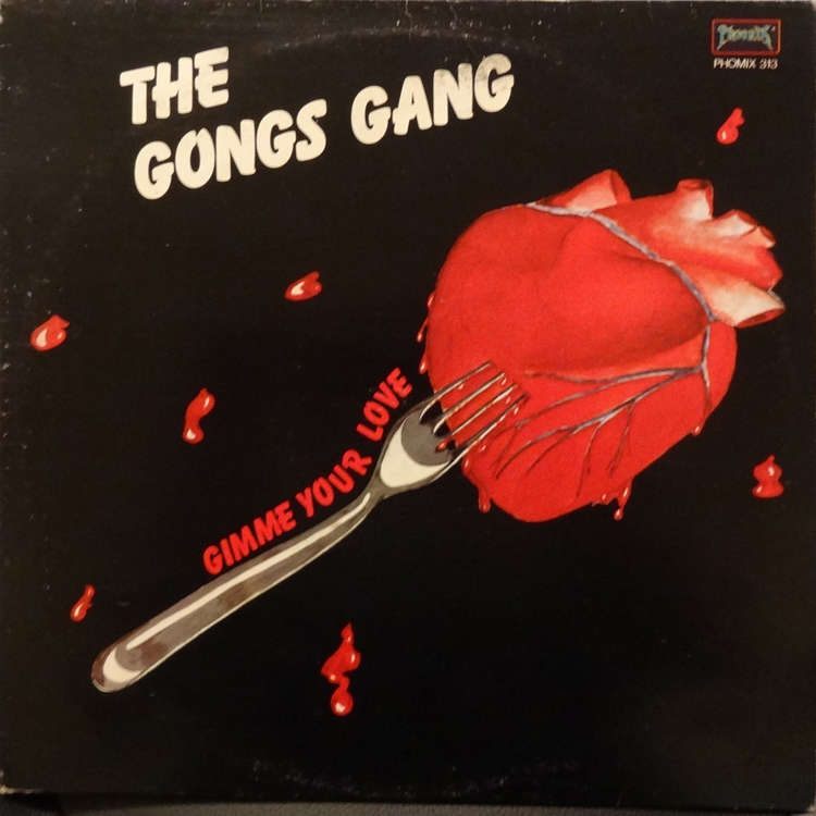 Gongs Gang Gimme Your Love
