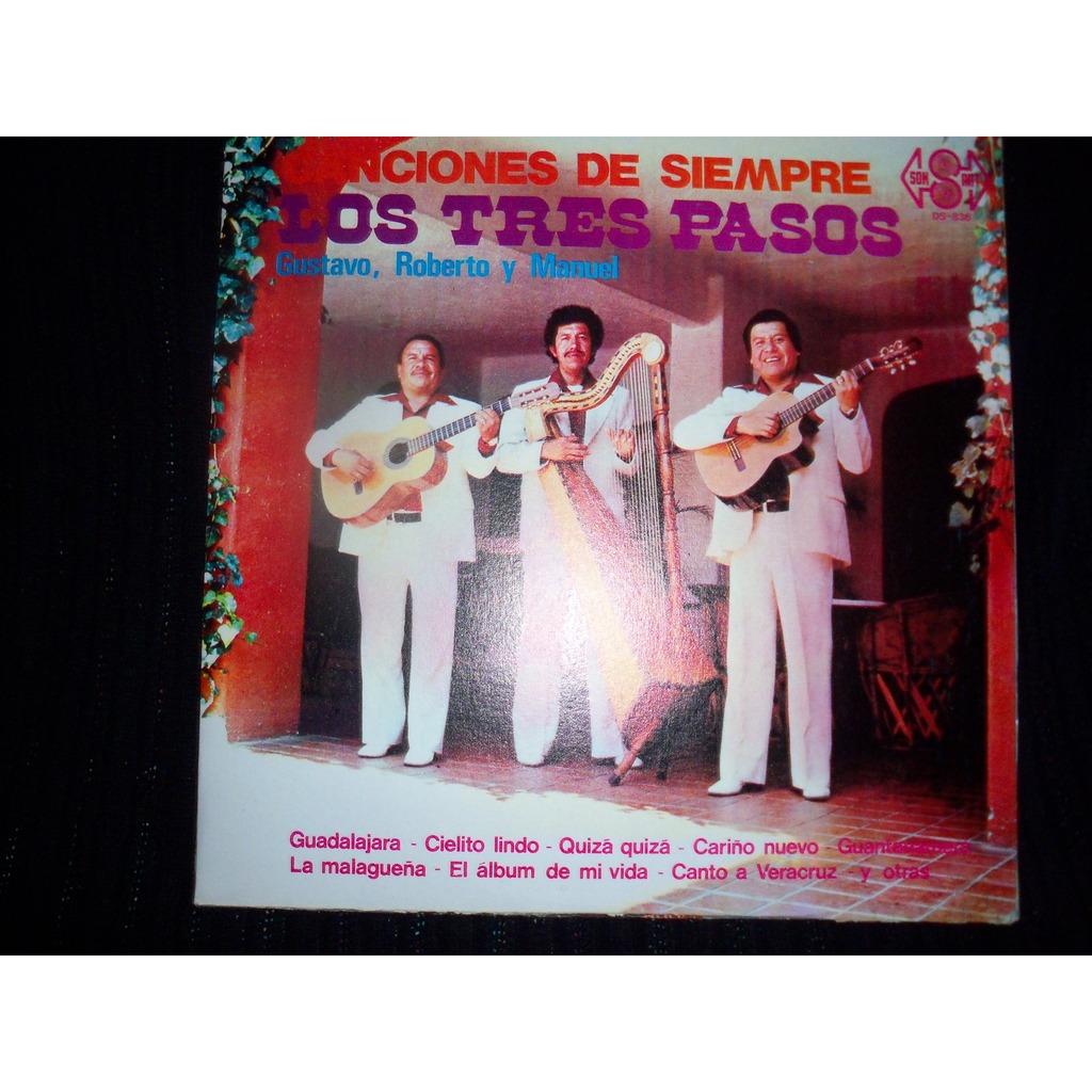 LOS TRES PASOS Gustavo, Roberto y Manuel Canciones de siempre (Mexico)