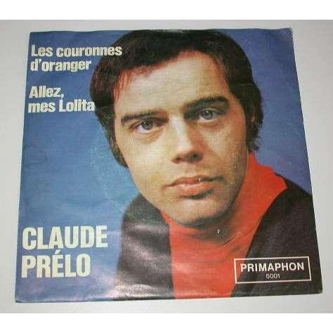 Claude Prelo Les couronnes d'oranger - Allez mes lolita