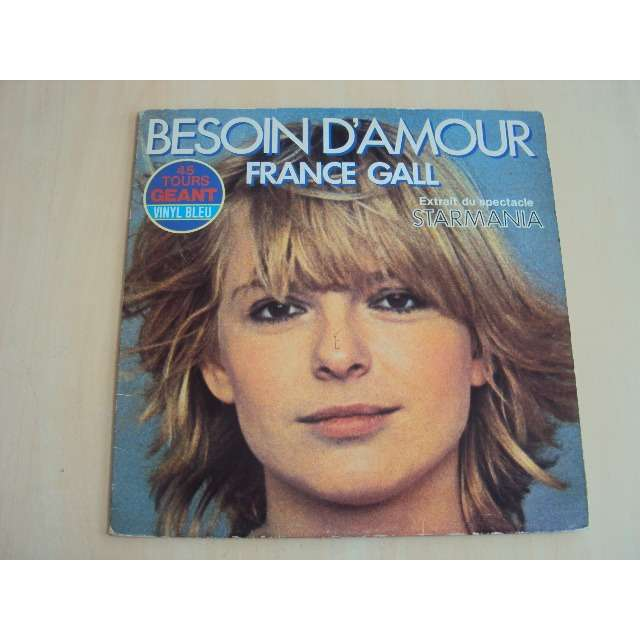 FRANCE GALL Besoin d'amour (VOCAL VERSION 4'56) 1979 FRANCE VINYL BLUE