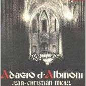 jean-christian michel adagio d'albinoni-aria de la suite en ré