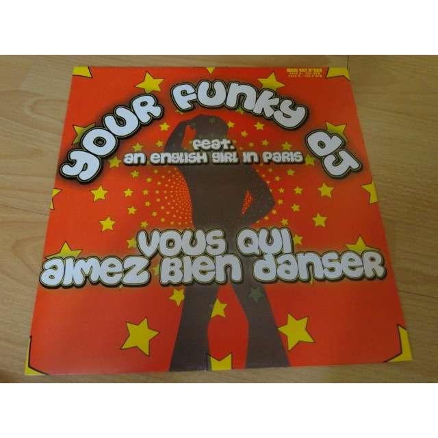 your funky dj feat an english girl in paris vous qui aimez bien danser