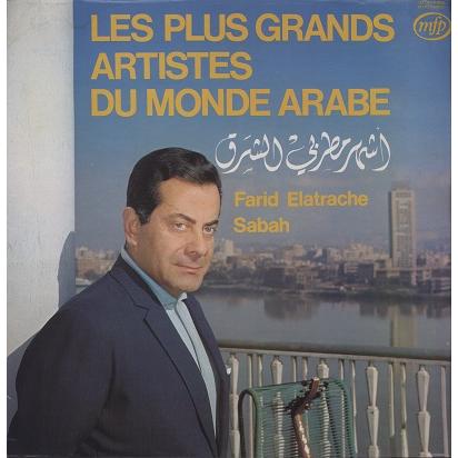 Les Plus Grands Artistes Du Monde Arabe (various) Vol.1 El Atrache, Samira tewfik, Sabah, Khorshid...