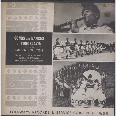 Songs and Dances of Yugoslavia recorded by Laura Boulton
