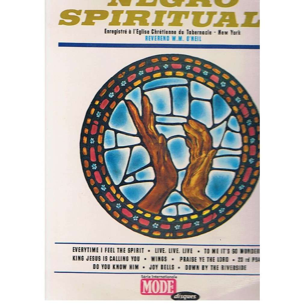 REVEREND W.M. O'NEIL NEGRO SPIRITUALS -avec languette-