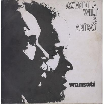 Awendila, Wili & Anibal Wansati