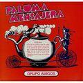 GRUPO AMIGOS - PALOMA MENSAJERA (lp) - 33T