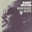 RANDY WESTON - Berkshire Blues - CD