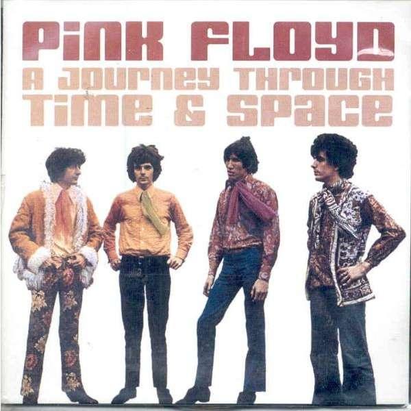 Pink Floyd A Journey Through Time & Space (Outer Zabriskie Roma Nov./Dec. 1969 & Spontaneus Underground 66/74)