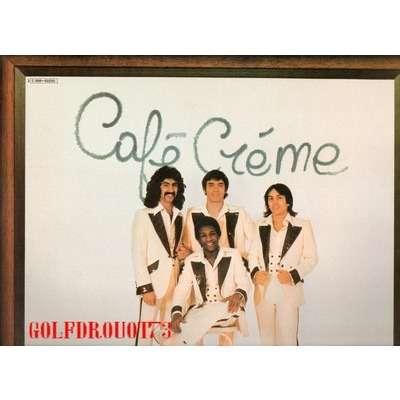 CAFE CREME . ( BEATLES ) CAFE CREME