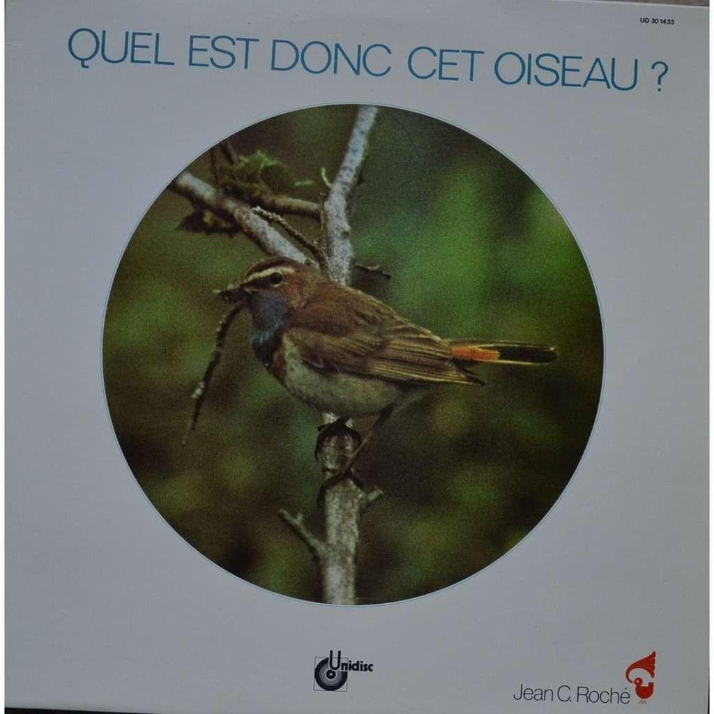 jean c. roche quel est donc cet oiseau?