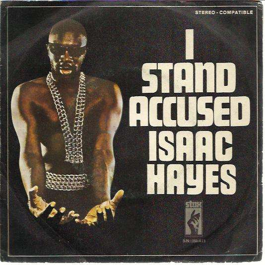 I stand accused long version isaac hayes