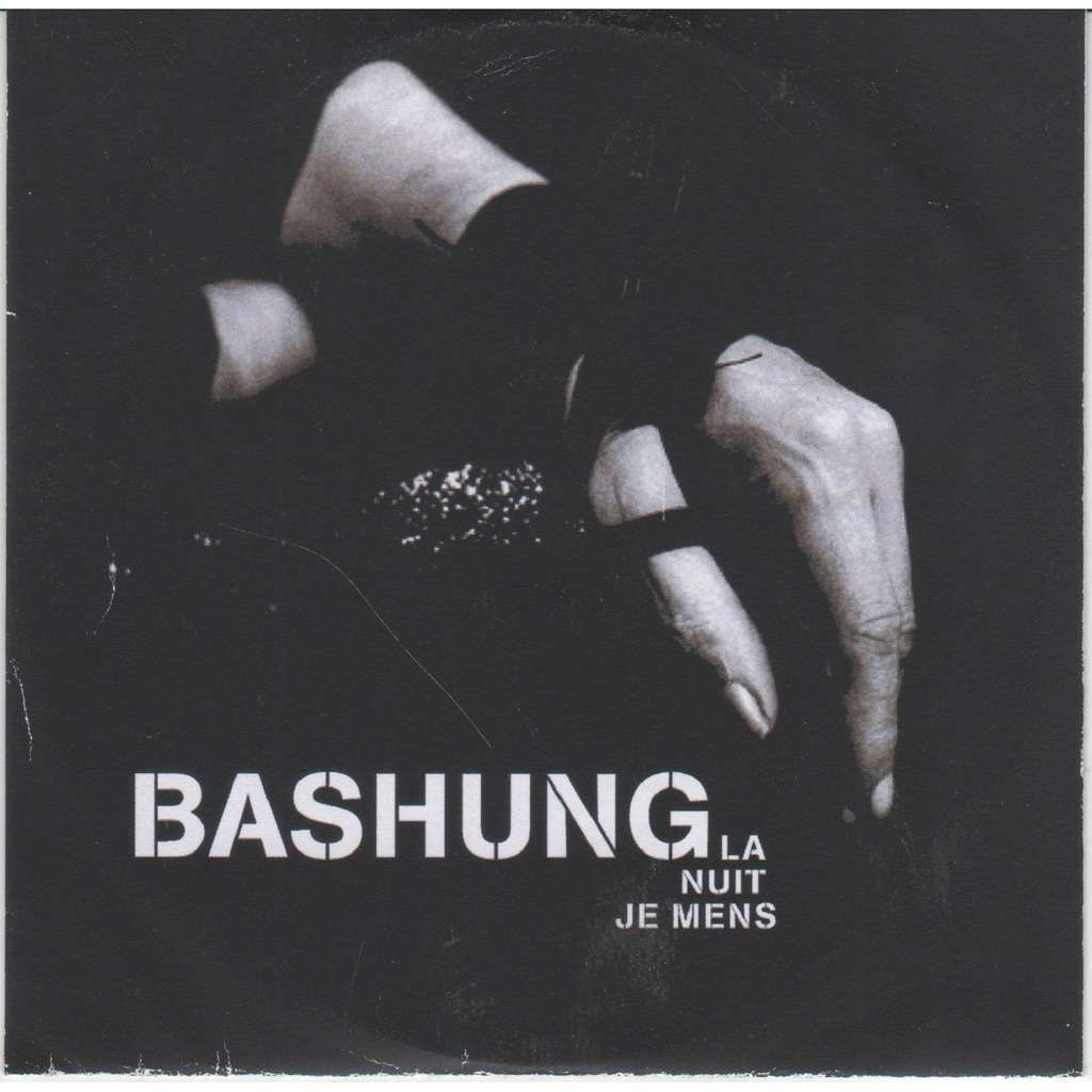 Paroles La nuit je mens par Alain Bashung - …