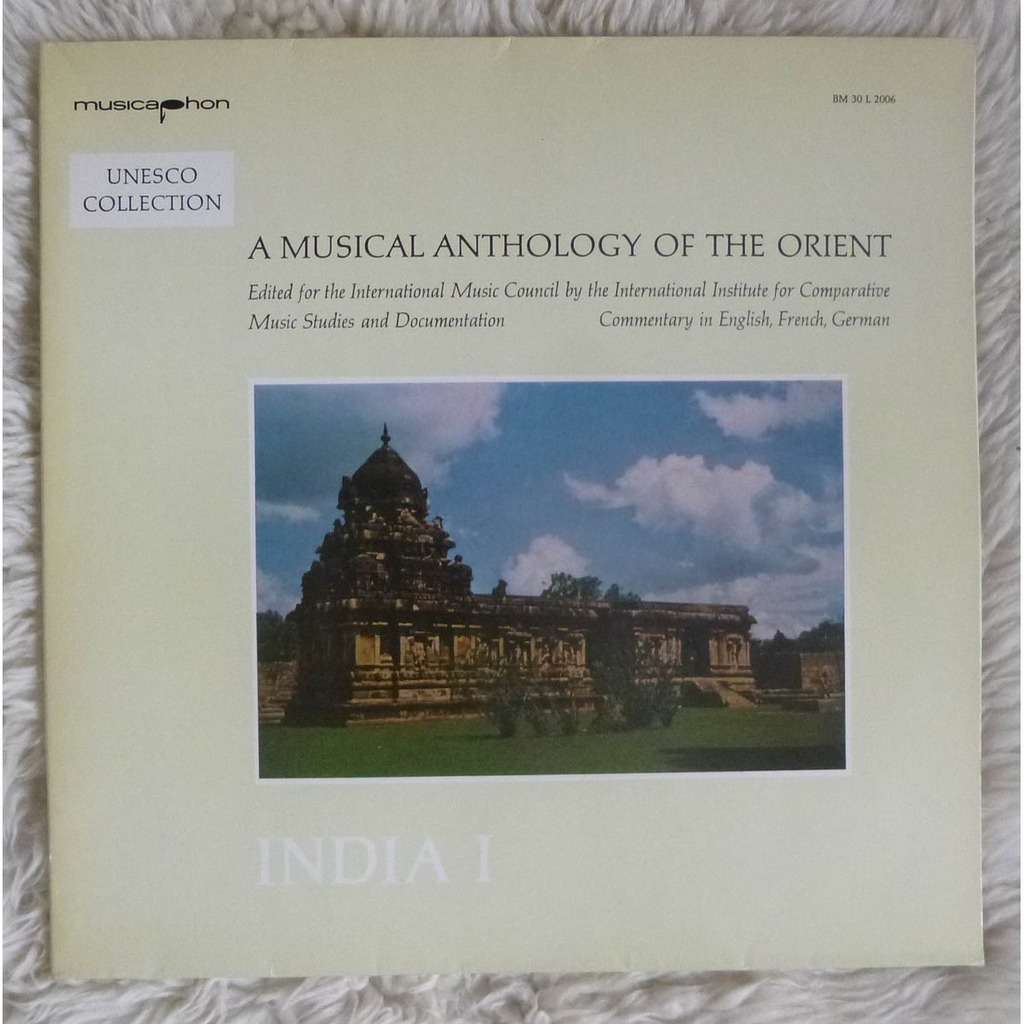 A MUSICAL ANTHOLOGY OF THE ORIENT India I - Vedic Recitation And Chant