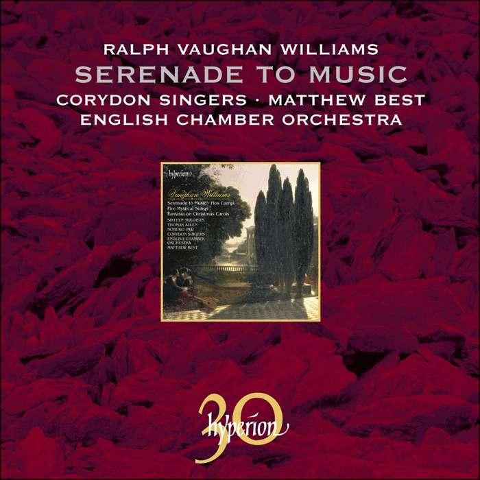 Vaughan Williams, Ralph Serenade To Music, Flos campi, Etc / Matthew Best,  English Chamber Orchestra, Corydon Singers