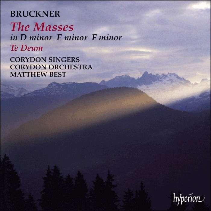 Bruckner, Anton The Masses, Te Deum, Etc / Matthew Best, Corydon Singers