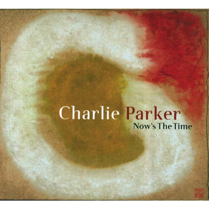 charlie parker now's the time (23 tracks)