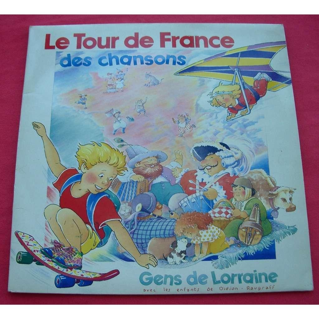 GENS DE LORRAINE Le tour de france des chansons