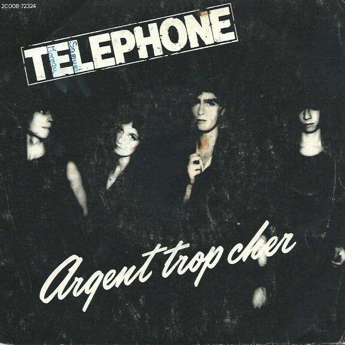 TELEPHONE argent trop cher / au cœur de la nuit