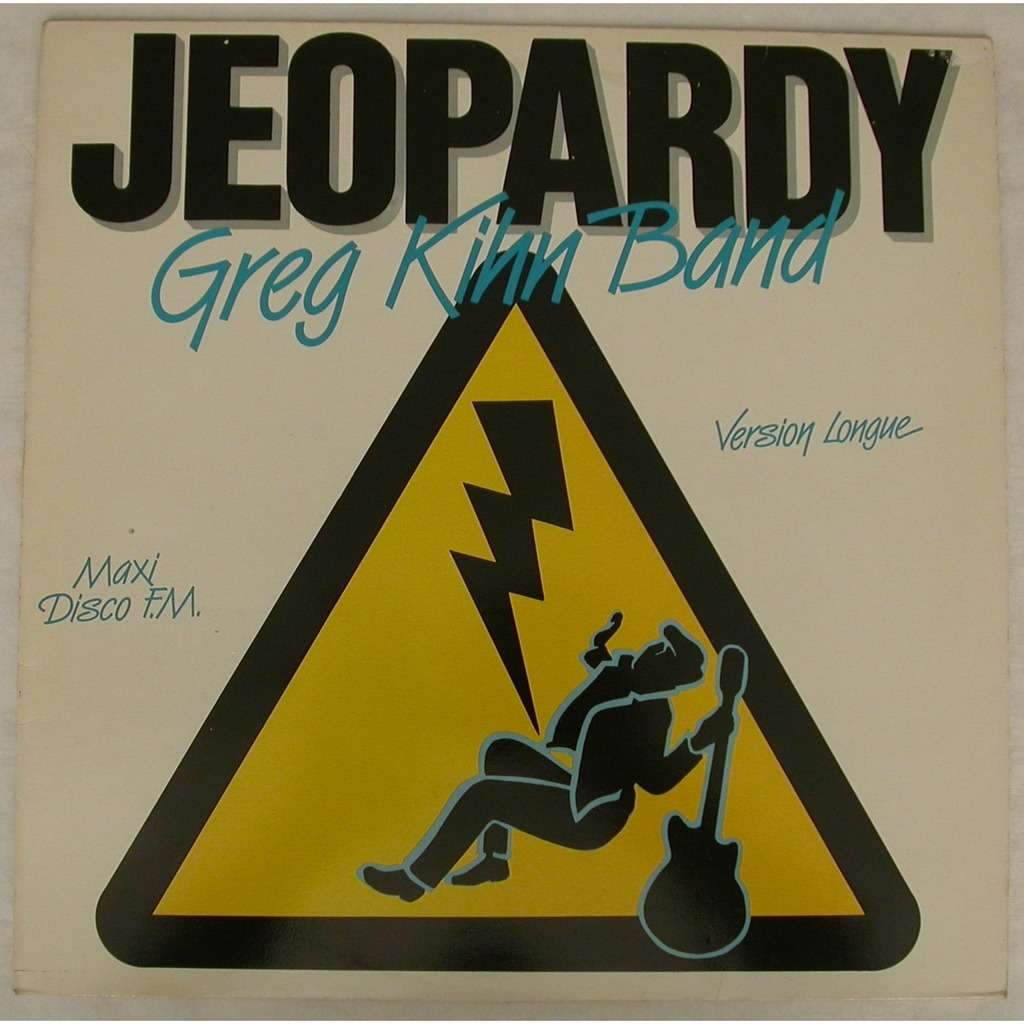 Jeopardy By Greg Kihn Band 12inch With All06 Ref 117051217