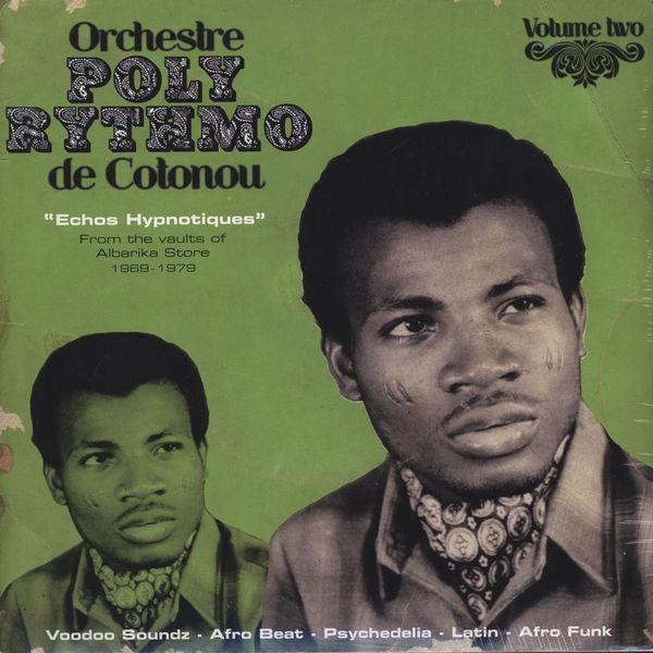Poly-Rythmo de Cotonou vol.2 Echos hypnotiques 1969-79