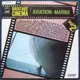 BRUITAGE DE CINÉMA / AVIATION & MARINE - VOLUME 2 - LP