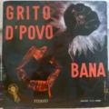 BANA - Grito d'povo - LP