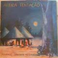 AFRICA TENTAÇAO - Kissange – Saudade Negra - LP