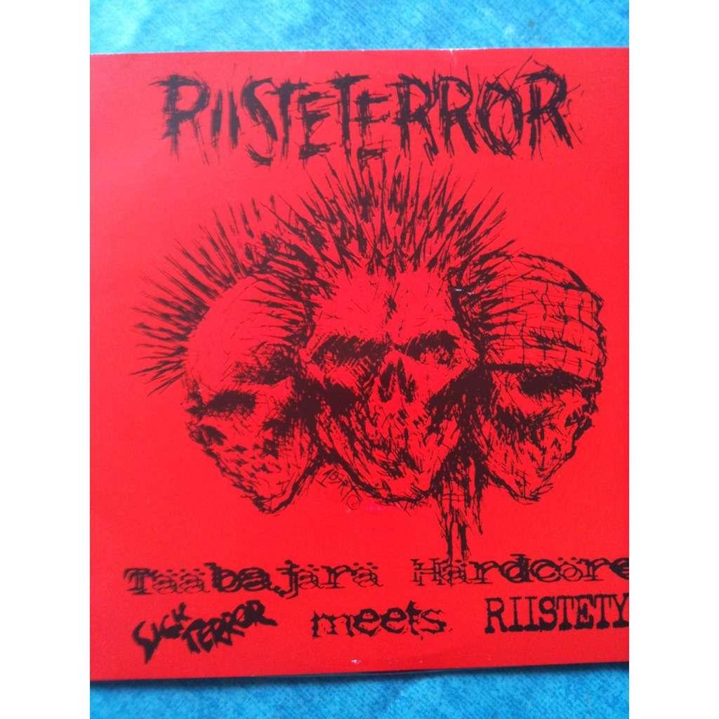 RIISTETERROR Sick Terror meets Riistetyt