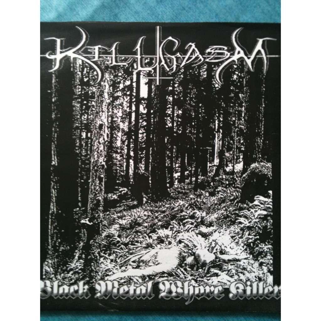 KILL GASAM Black metal  shore killer
