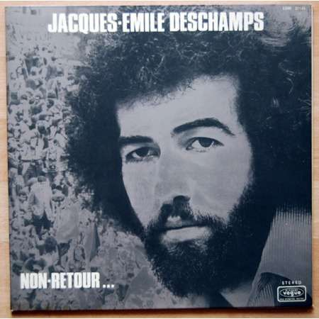 JACQUES-EMILE DESCHAMPS NON RETOUR...