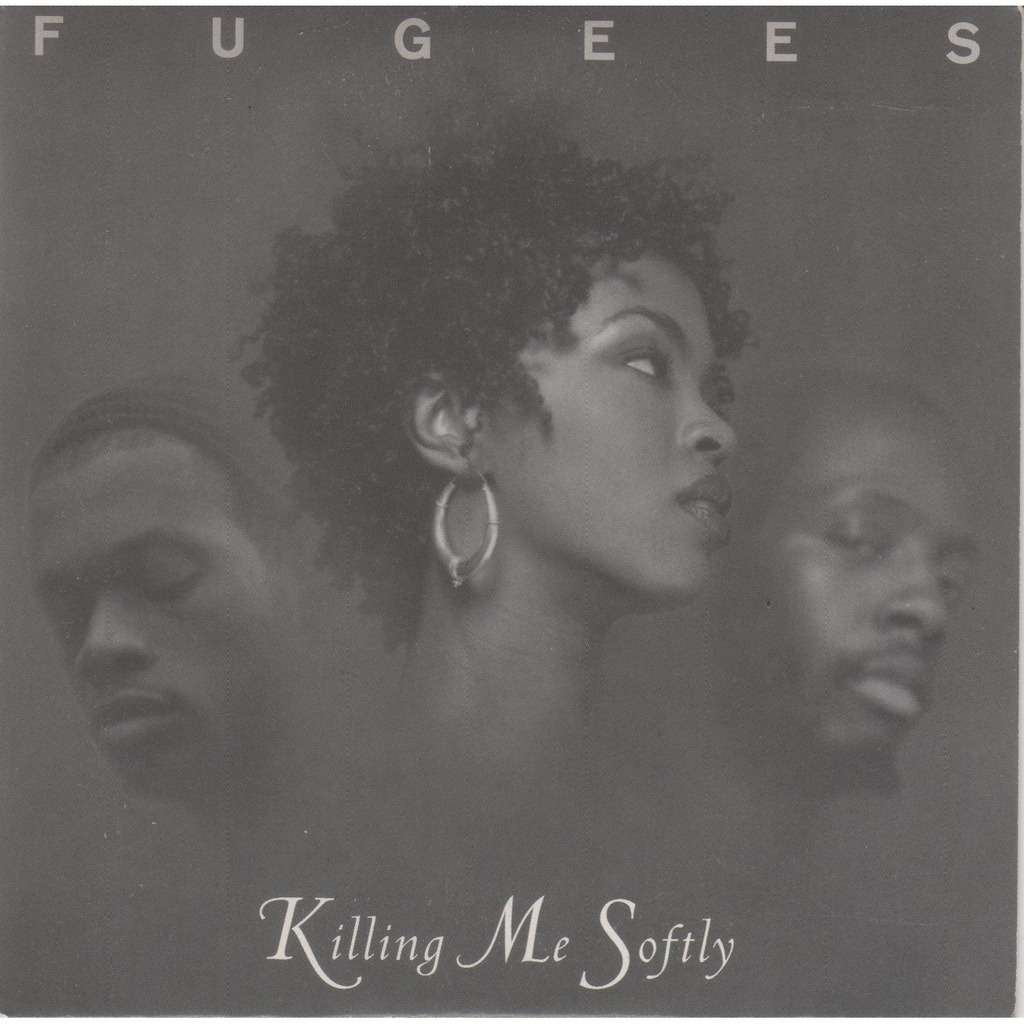 Killing Me Softly Promo Radio Edit By The Fugees Lauryn