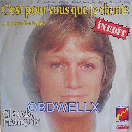 FRANCOIS Claude  C'est pour vous que je chante