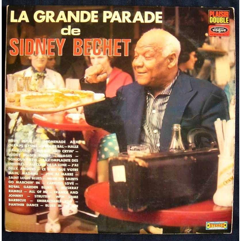 sidney bechet La Grande Parade de Sidney Bechet
