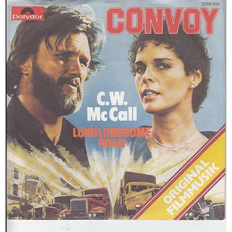 Convoy Long Lonesome Road Original Filmmusik By C W