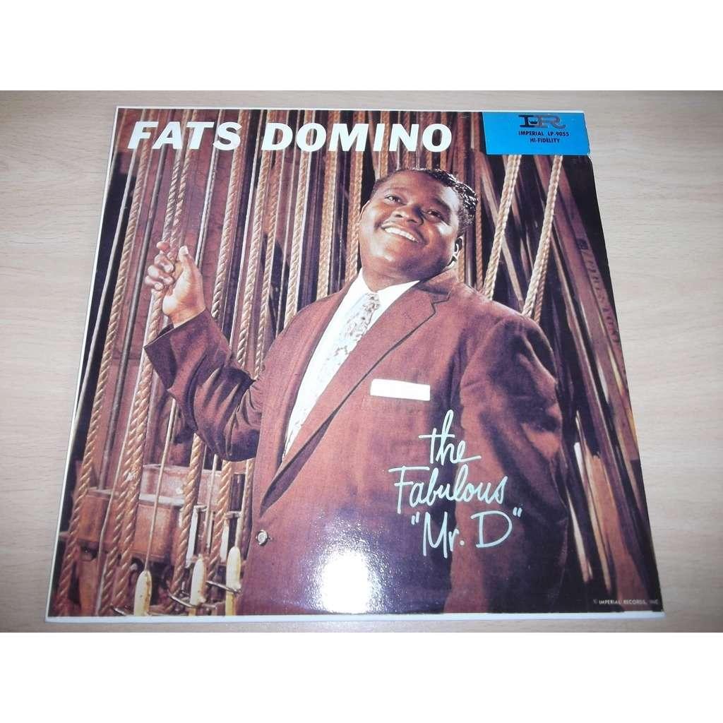 Domino, Fats Fabulous Mr. D