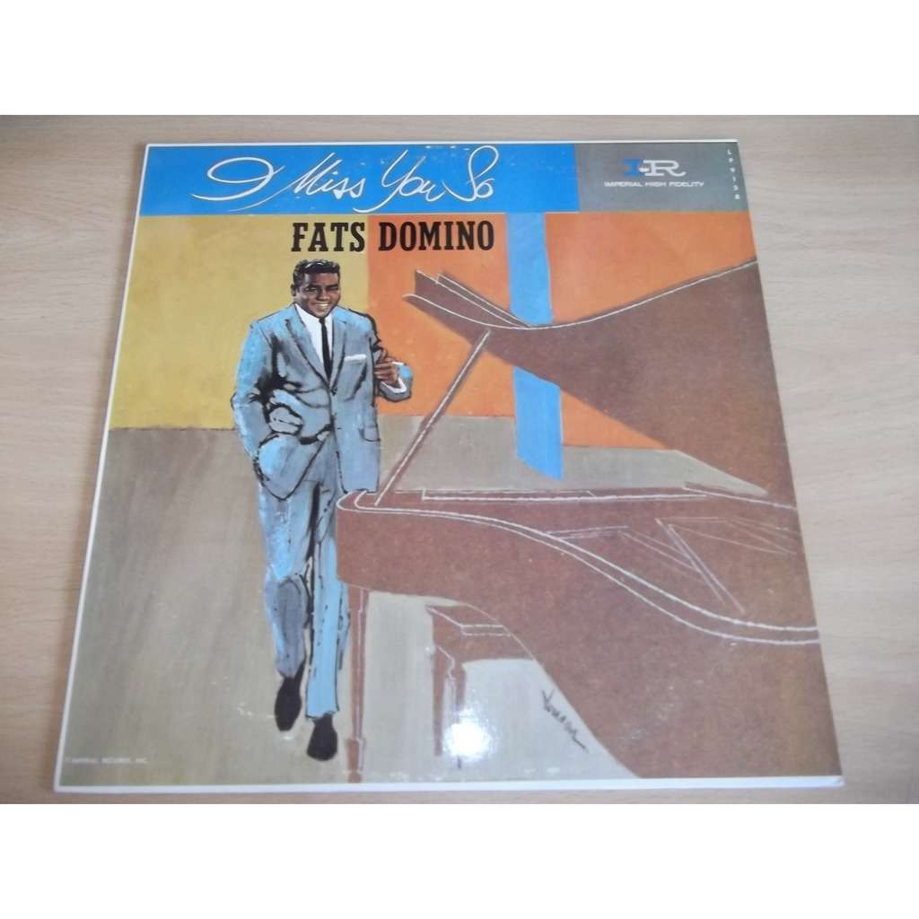 FATS DOMINO I miss you so