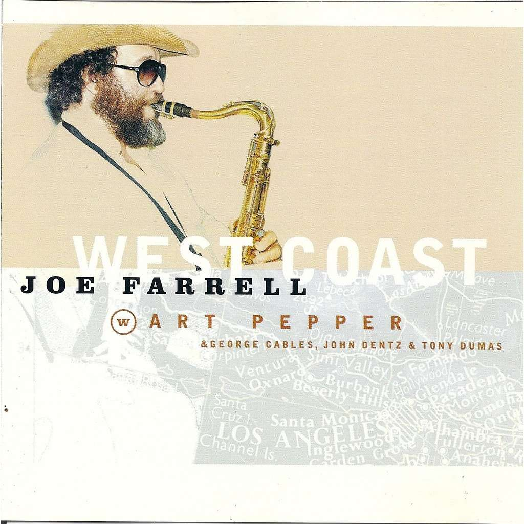 JOE FARRELL / ART PEPPER WEST COAST