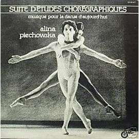 ALINA PIECHOWSKA SUITE D'ETUDES CHOREGRAPHIQUES - MUSIQUE POUR LA DANSE D'AUJOURD'HUI