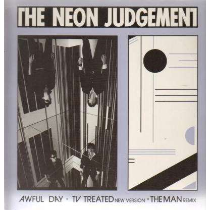 Neon Judgement AWFUL DAY / TV TREATED NEW VERSION THE MAN REMIX