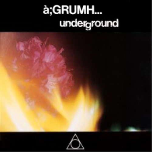 a; Grumh Underground