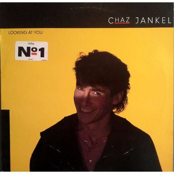 chaz jankel looking at you