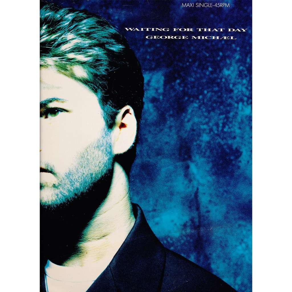 Image result for waiting for that day george michael