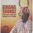 GHANA SOUNDZ - afro-beat funk and fusion in 70s Ghana - Double 33T Gatefold