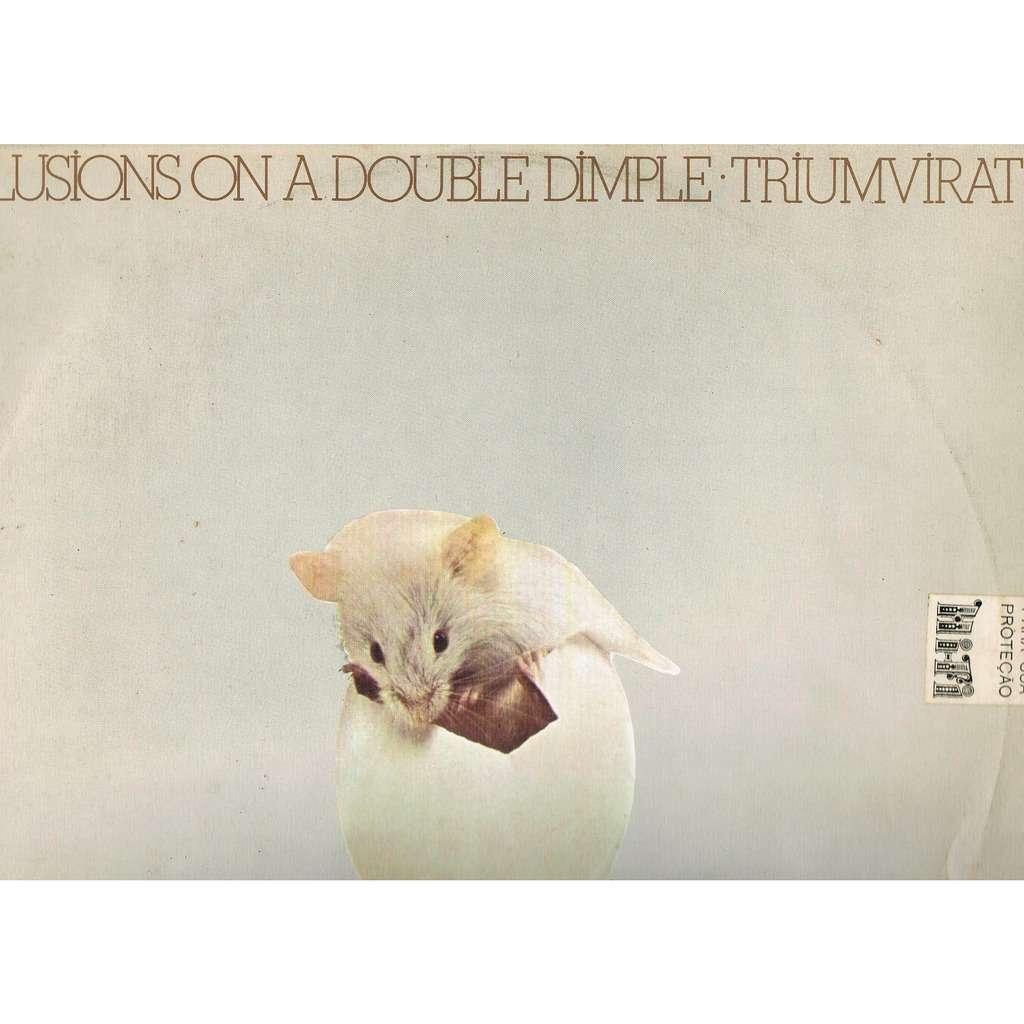 triumvirat illusions on a double dimple