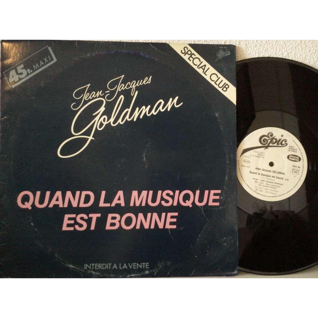 quand la musique est bonne (promo club) de JEAN JACQUES GOLDMAN, Maxi 45T chez fiphi